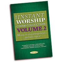 Various Arrangers : The Instant Worship Choir Collection Vol 2 - CD : 00  1 CD : 080689849220