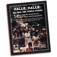 C. Michael Hawn  : Halle, Halle We Sing the World Round - Teachers Edition : 01 Songbook : CGC41