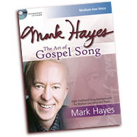 Mark Hayes : The Art of Gospel Song - Medium Low Voice : Solo : Songbook & CD :  : 9781429121323 : 30/2642L