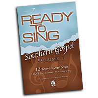Russell Mauldin : Ready To Sing Southern Gospel Vol 2 Songbook : SATB : 01 Songbook : 645757101978 : 645757101978