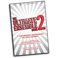 Christopher Phillips : Ultimate Ensemble Songbook Vol 2 : SATB : 01 Songbook :  : 645757164874 : 75716487
