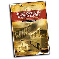 Craig Adams : Just Over In Gloryland : TTBB : 01 Songbook : 645757127275 : 645757127275