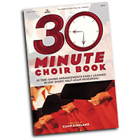 Camp Kirkland  : 30 Minute Choir Songbook Vol 1 : SATB : 01 Songbook : 645757159177 : 645757159177