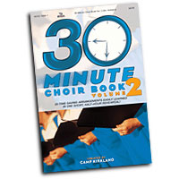 Camp Kirkland  : 30 Minute Choir Songbook Vol 2 : SATB : 01 Songbook : 645757183677 : 645757183677