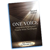 Joan Melton : One Voice - Integrating Singing and Theatre Voice Techniques : 01 Book & 1 CD :  : 978-1-57766-771-1