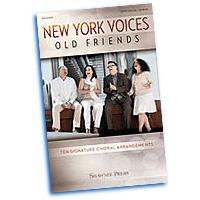 New York Voices : Old Friends : SATB divisi : 01 Songbook : 884088957247 : 9781480362277 : 35029389