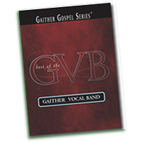 Gaither Vocal Band : Best Of Gaither Vocal Band : TTBB : 01 Songbook :  : 797242240690 : GG1773