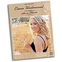 Carrie Underwood : Carrie Underwood: Some Hearts : Solo : Songbook : 038081280363  : 00-25822