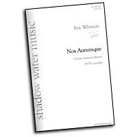 Eric Whitacre : Nox Aurumque : SATB  : Sheet Music : Eric Whitacre : 884088474409 : 08751018