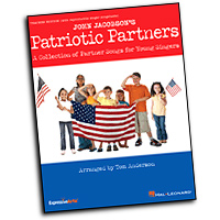 John Jacobson : Patriotic Partners : 2-Part : 01 Songbook & 1 CD : John Jacobson : 884088479909 : 1423491750 : 09971405