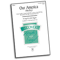 John Higgins : Our America : 3 Parts : Sheet Music :  : 884088024185 : 08551843