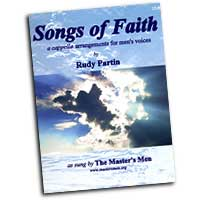 Rudy Partin : Songs of Faith : TTBB : 01 Songbook :