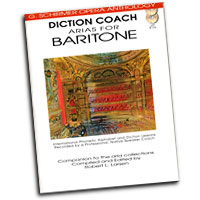 G. Schirmer Opera Anthology : Diction Coach - Arias for Baritone : Solo : Songbook & CD : 884088082673 : 1423413113 : 50486259