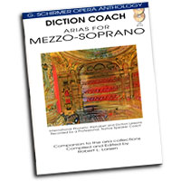 G. Schirmer Opera Anthology : Diction Coach - Arias For Mezzo-Soprano : Solo : Songbook & CD : 884088082628 : 1423413091 : 50486257