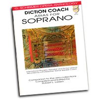 G. Schirmer Opera Anthology : Diction Coach - Arias for Soprano : Solo : Songbook & CD : 884088082574 : 1423413075 : 50486256