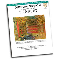 G. Schirmer Opera Anthology : Diction Coach - Arias For Tenor : Solo : Songbook & CD : 884088082642 : 1423413105 : 50486258