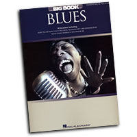Various Arrangers : The Big Book of Blues : Solo : Songbook : 884088309176 : 1423467876 : 00311843