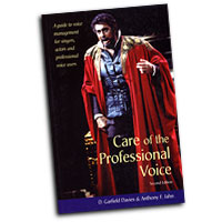 Garfield D. Davies : Care of the Professional Voice - A Guide to Voice Management for Singers, Actors and Professional Vo : 01 Book :  : 0878301909