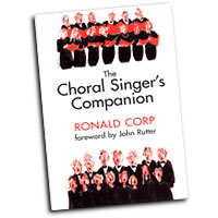 Ronald Corp : The Choral Singer's Companion : 01 Book :  : 9781846093340 : 14007653