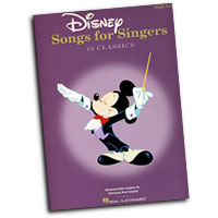 Various Arrangers : Disney: Song For Singers - High Voice : Solo : Songbook : 073999860054 : 0634081527 : 00740295