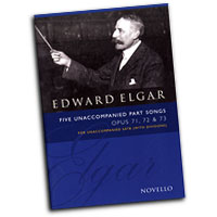 Edward Elgar : Five Unaccompanied Part Songs : SATB divisi : 01 Songbook : Edward Elgar : 072325r