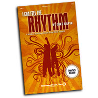 Greg Gilpin : I Can Feel The Rhythm : SATB : 01 Songbook : Greg Gilpin :  : 747510178439 : 1592351484 : 35010063