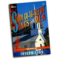 Joseph Linn : Sunday Go-to-Meetin' Songs for Men - Gospel quartets for men : TTBB : 01 Songbook :  : MB-725