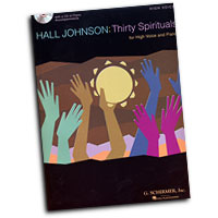 Hall Johnson : Thirty Spirituals - High Voice : Solo : Songbook & CD : 884088093341 : 1423415914 : 50486340