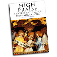 Barry Rose : High Praise: A Book Of Anthems For Upper-Voice Choirs : SA Treble : 01 Songbook :  : 884088424480 : 0853608482 : 14014996