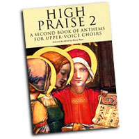 Barry Rose : High Praise II For Upper-Voice Choirs : Treble : 01 Songbook : 884088424909 : 1844493709 : 14014997