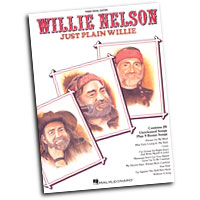 Willie Nelson : Just Plain Willie : Solo : Songbook : 073999563825 : 0793514878 : 00356382