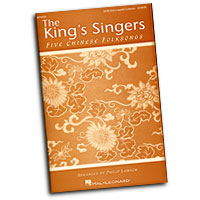 King's Singers : Five Chinese Folksongs : SATB divisi : 01 Songbook : 884088283995 : 1423484851 : 08749550