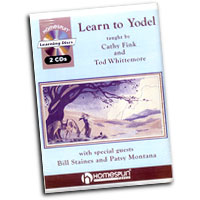 Cathy Fink & Tod Whittemore : Learn To Yodel : Solo : Songbook & 2 CDs :  : 073999729986 : 0634040960 : 00641525