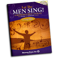 Greg Gilpin : Let The Men Sing! : TB : 01 Songbook & 1 CD : Greg Gilpin : 747510191025 : 1592352529 : 35012576