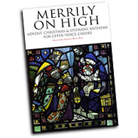 Barry Rose : Merrily On High - For Upper Voice Choirs : Treble : 01 Songbook : 884088423483 : 085360956X : 14021295