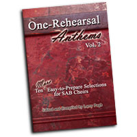 Larry Pugh : One Rehearsal Anthems Vol 2 : SAB Unison : 01 Songbook :  : 000308072457 : 45/1122L