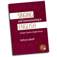 Kathryn LaBouff : Singing and Communicating in English : 01 Book : 0195311396