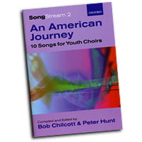 Bob Chilcott / Peter Hunt : An American Journey - 10 Songs for Youth Choirs : SAB : 01 Songbook : Bob Chilcott : 0193355728