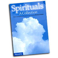 Richard Allain : Spirituals - A Collection : SATB : 01 Songbook : 884088440398 : 1846097258 : 14001665