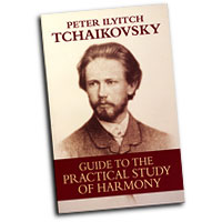 Peter Ilyich Tchaikovsky : Guide to the Practical Study of Harmony : 01 Book :  : 00-442721