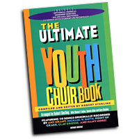 Robert Sterling : The Ultimate Youth Choir Book Vol 1 : 2-Part : 01 Songbook :  : 080689128790