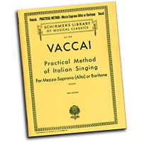 Nicola Vaccai : Practical Method of Italian Singing - Baritone or Mezzo-Soprano (Alto) : Songbook :  : 073999628104 : 079355120X : 50262810