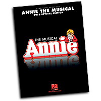 Vocal Selections : Annie the Musical : Solo : 01 Songbook : 884088872786 : 148030865X : 00114469