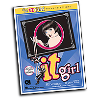 Vocal Selections : The IT Girl : Solo : 01 Songbook : 073999132243 : 0634054481 : 00313224