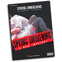 Vocal Selections : Spring Awakening : Solo : 01 Songbook : 884088165413 : 1423431332 : 00313379