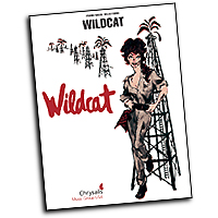 Vocal Selections : Wildcat : Solo : 01 Songbook : 884088166564 : 1423431855 : 00313381