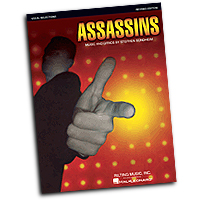 Vocal Selections : Stephen Sondheim - Assassins : Solo : 01 Songbook : Stephen Sondheim : 884088362485 : 1423472861 : 00313452