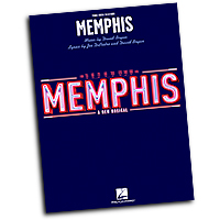 Vocal Selections : Memphis : Solo : 01 Songbook : 884088509767 : 1423494970 : 00313503