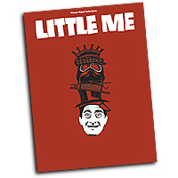 Vocal Selections : Little Me : Solo : 01 Songbook : 884088525323 : 1423498348 : 00313521