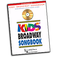 Vocal Selections : Kids' Broadway Songbook (Accompaniment CD) : Solo : Accompaniment CD : 073999866698 : 0634094866 : 00740316